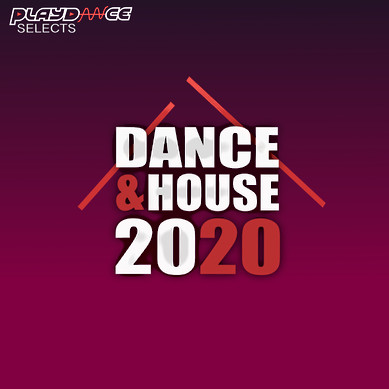 Playdance Selects - Dance & House 2020