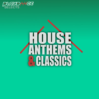 Playdance Selects - House Anthems & Classics