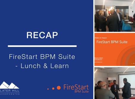 FireStart Business Process Management: Lunch & Learn Recap