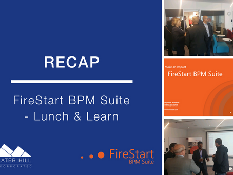 FireStart Business Process Management: Lunch & Learn Recap