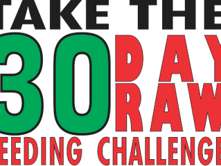 Take The 30 Day Raw Feeding Challenge