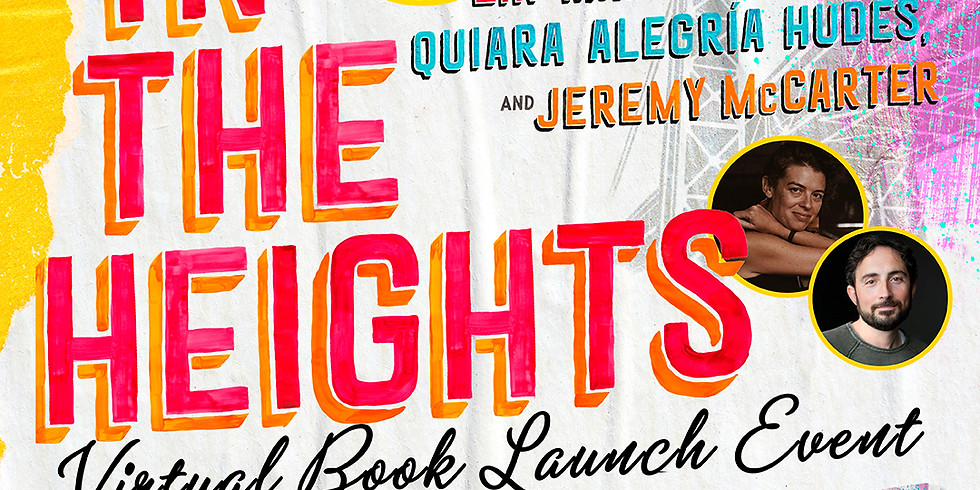 In the Heights Virtual event with Lin Manuel Miranda