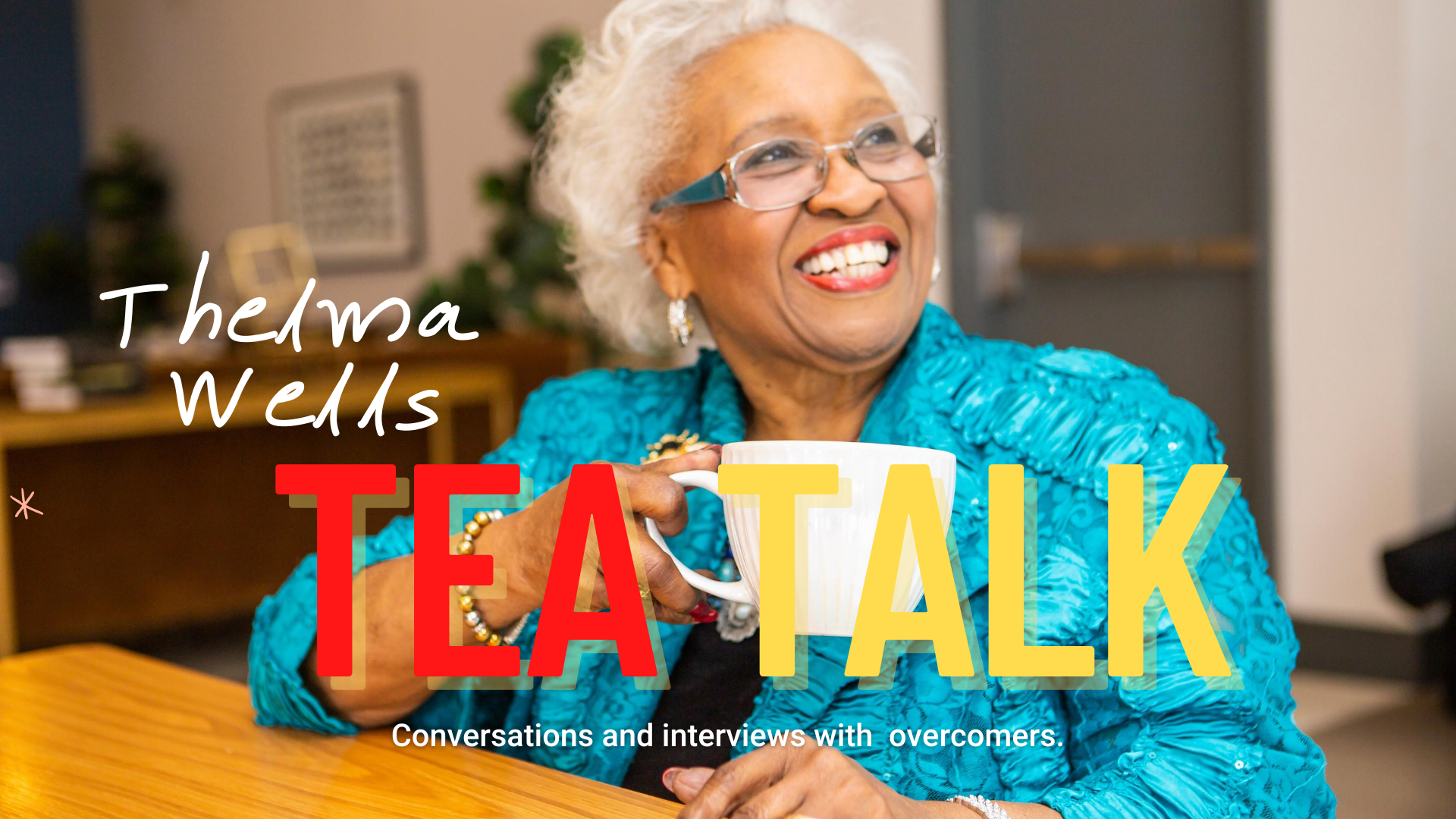 Thelma Wells Tea Talk