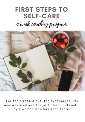 First Steps to Self-Care 4 week e-coaching program