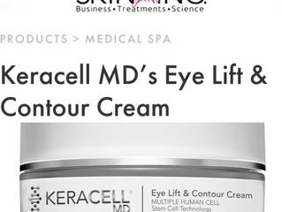 "SKIN INC. Magazine Features KERACELLMD® ""Eye Lift & Contour Cream!"""