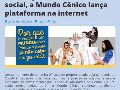 Em tempos de isolamento social, a Mundo Cênico lança plataforma na internet