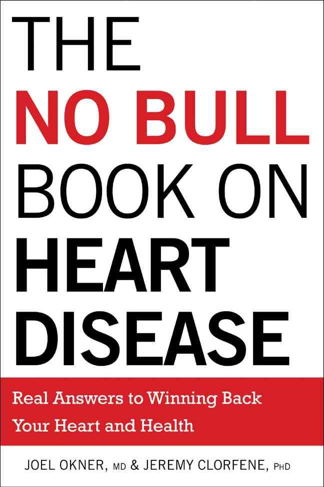 No Bull Book on Heart Disease