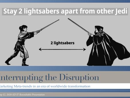 Interrupting the Disruption: Marketing Meta-trends in an era of Worldwide transformation