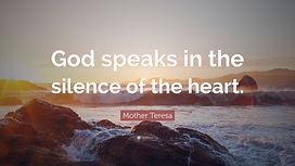 1724195-Mother-Teresa-Quote-God-speaks-i