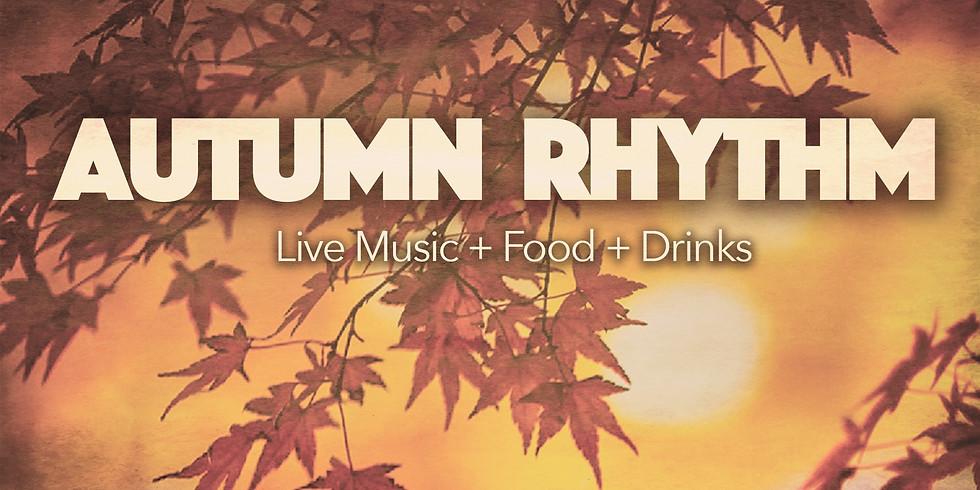 Autumn Rhythm: A FREE Event: Live Music + Food + Drinks