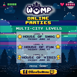 The Womp - Multi-City Online Parties.png