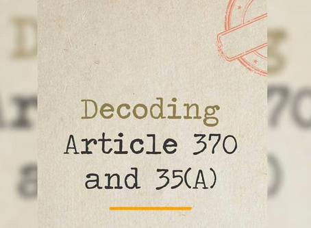 Decoding Article 370 and 35(A)