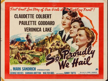 So Proudly We Hail! (1943)