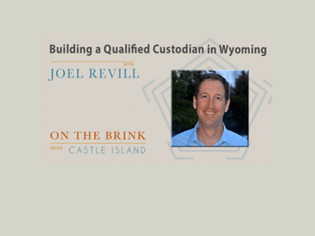 Building a Qualified Custodian in Wyoming