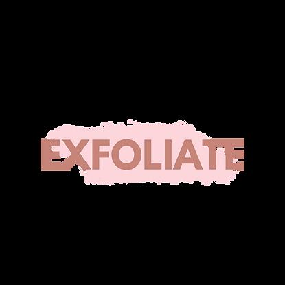 EXFOLIATE.png