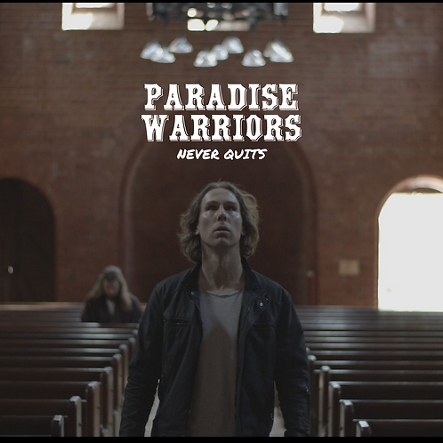 PARADISE WARRIORS Never Quits