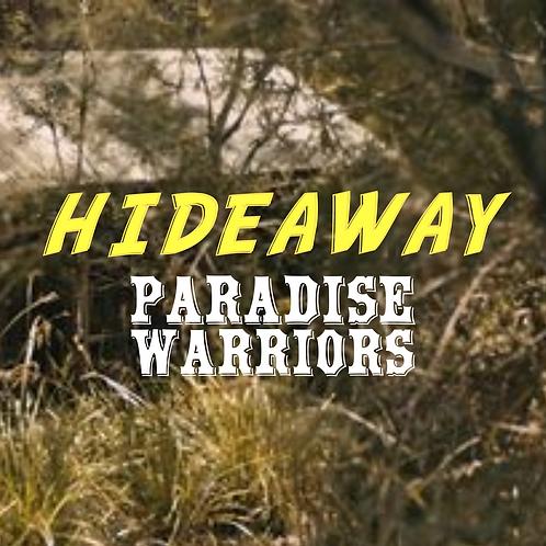 PARADISE WARRIORS Hideaway