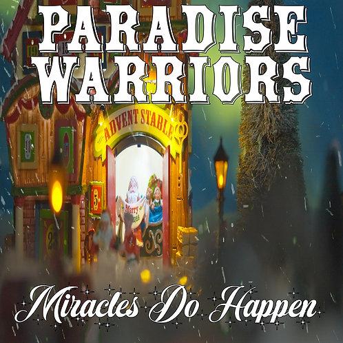 PARADISE WARRIORS Miracles do happen