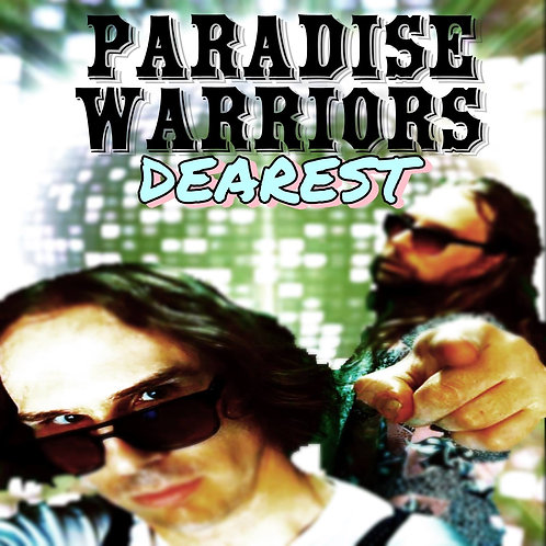 PARADISE WARRIORS Dearest