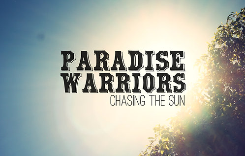PARADISE WARRIORS Chasing The Sun