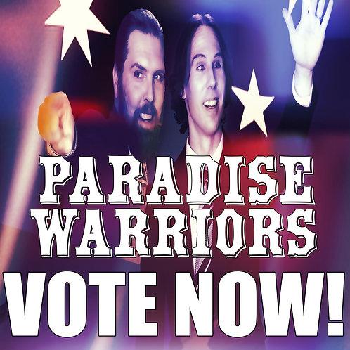 PARADISE WARRIORS Vote Now!