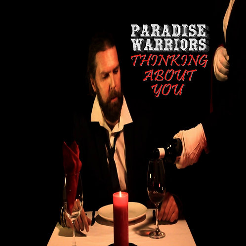PARADISE WARRIORS Thinking About You