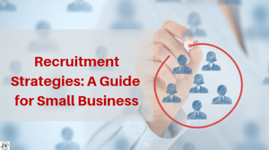 recruitment strategies for small businesses