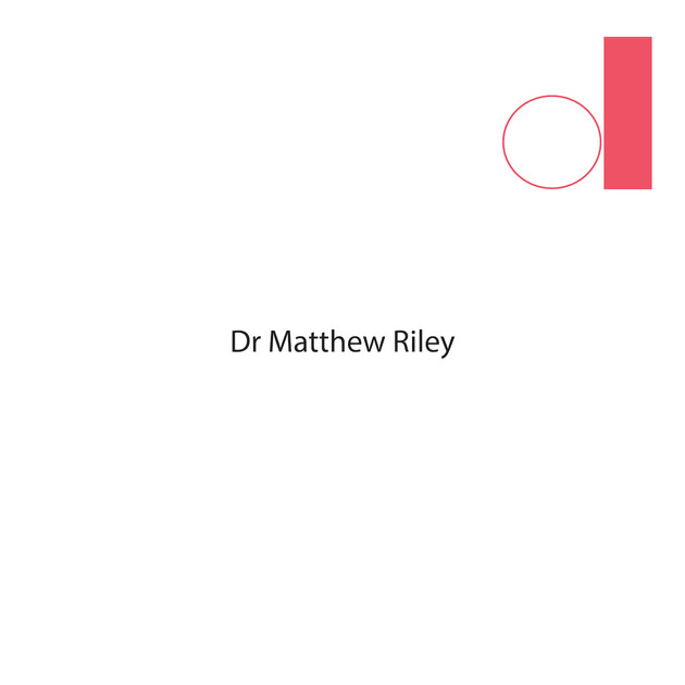 Dr Matthew Riley