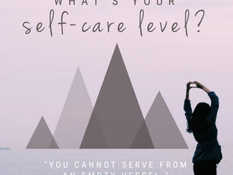 "Self-Care is not ""Self-ish"""