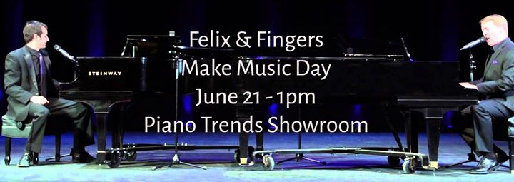 Yes, its true Felix and Fingers coming to Piano Trends on Make Music Day.jpg 1pm in the showroom
