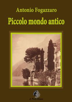 Piccolo mondo antico 1- Antonio Fogazzaro