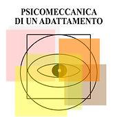 Psicomeccanica di un Adattamento 1.jpg