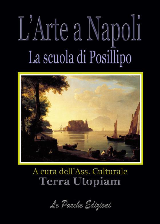 L'Arte a Napoli - La scuola di Posillipo