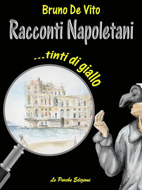 Racconti napoletani... tinti di giallo