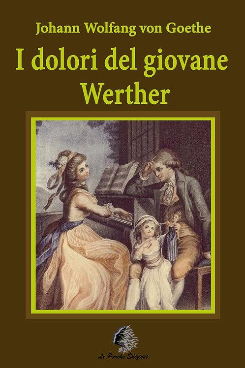 """I dolori del giovane Werther"" di Johann Wolfgang von Goethe"