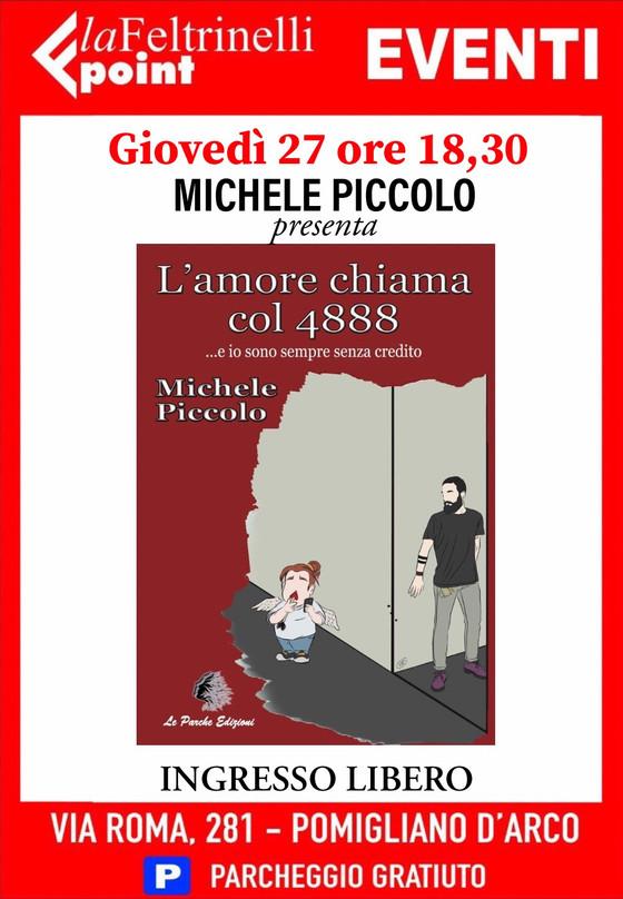 """""""L'amore chiama col 4888"""" di Michele Piccolo"""