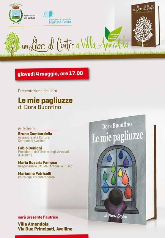 """Presentazione del libro """"Le mie pagliuzze"""" di Dora Buonfino a Villa Amendola (AV)"""