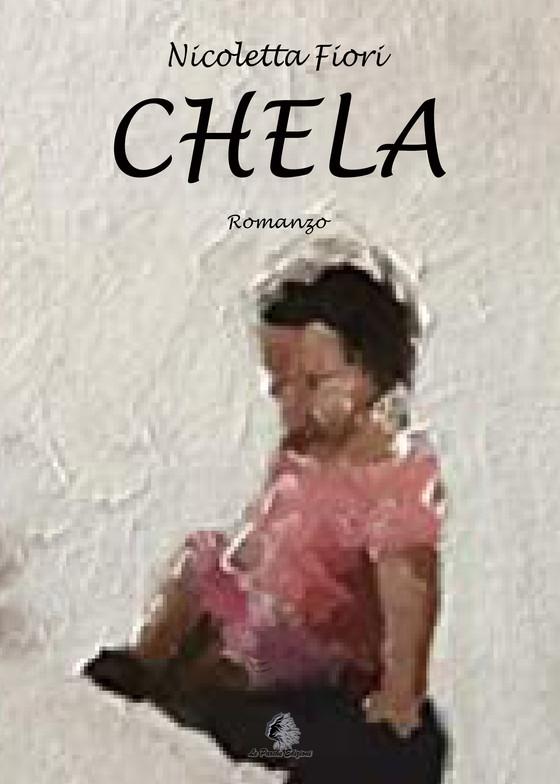 """""""Chela"""" di Nicoletta Fiori"""