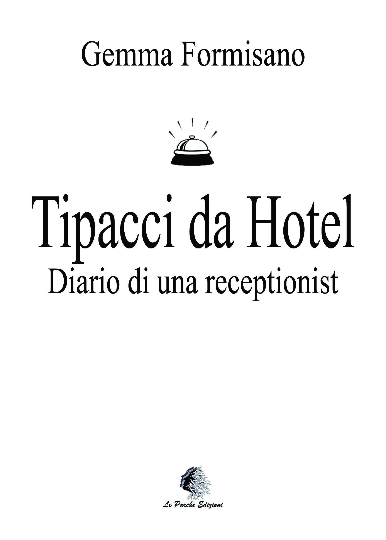 Tipacci da Hotel