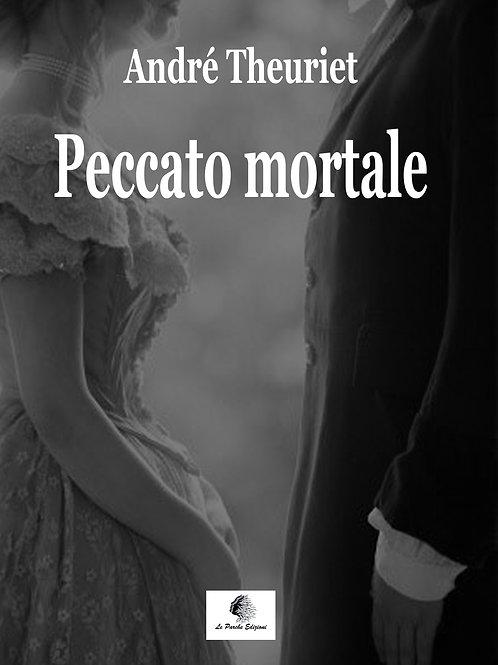 """""""Peccato mortale"""" di André Theuriet"""