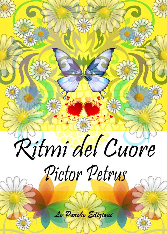 """""""Ritmi del Cuore"""" di Pictor Petrus"""
