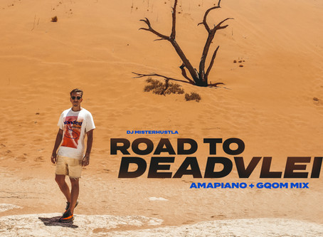 New Mix: Road To Deadvlei (South African House)