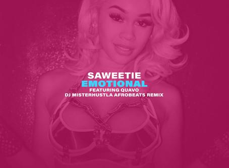 New Remix: Saweetie - Emotional ft. Quavo (Afrobeats Remix)