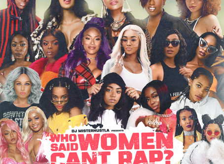 New Mix: Who Said Women Can't Rap?