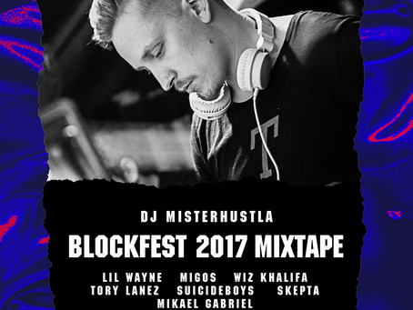 New Mixtape: Blockfest 2017 Mixtape