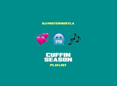 New Mixtape: Cuffin Season Playlist