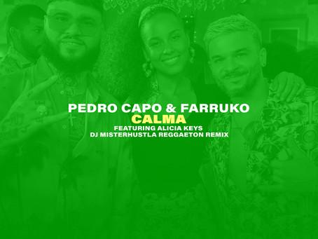 New Remix: Pedro Capo, Alicia Keys & Farruko - Calma (Reggaeton Remix)