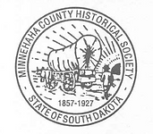 Minnehaha County Historical Society - A Resource for Historical Preservation, Education, and Information for saving Places of Cultural Significance in Minnehaha County South Dakota