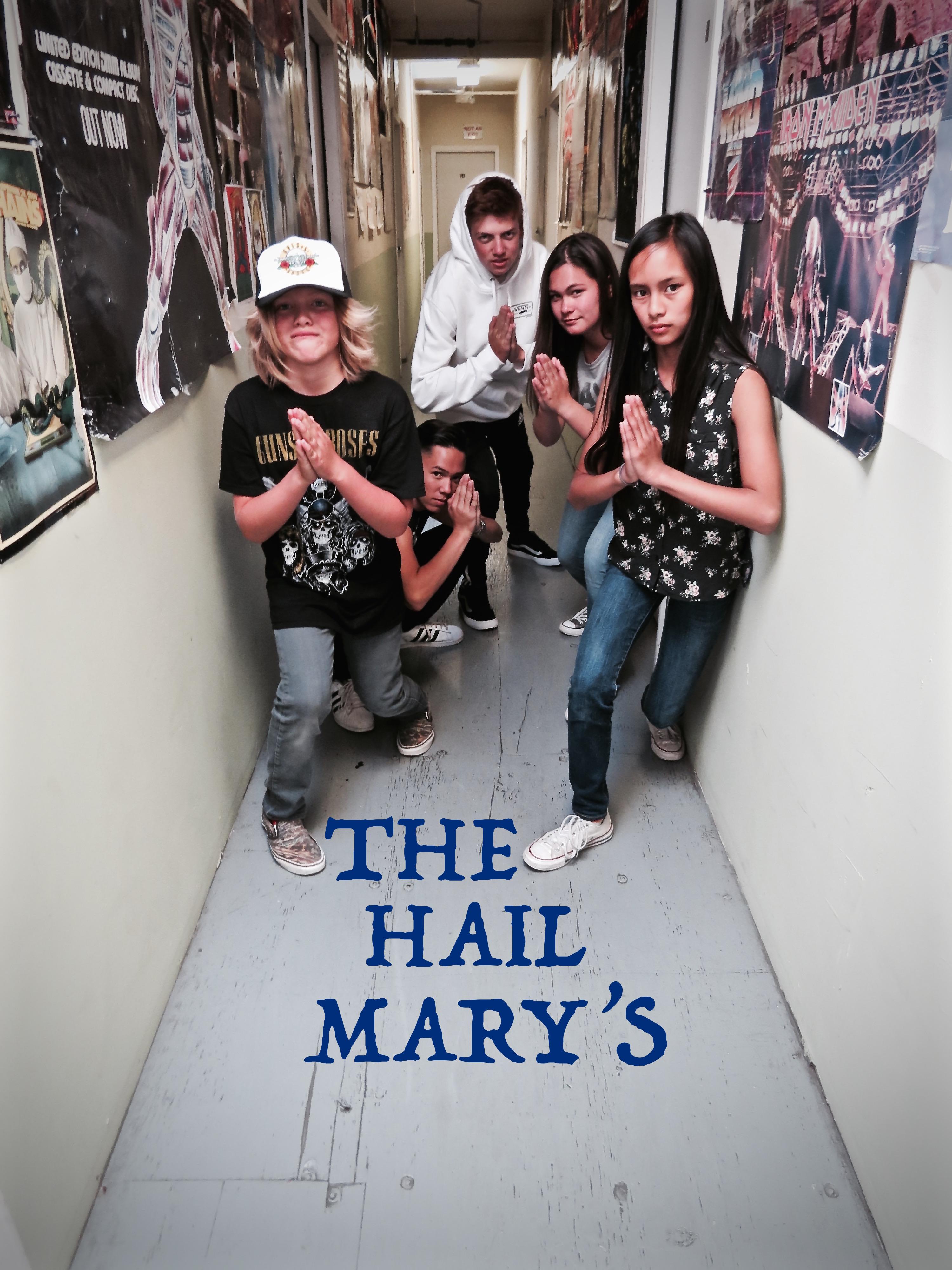 The Hail Mary's