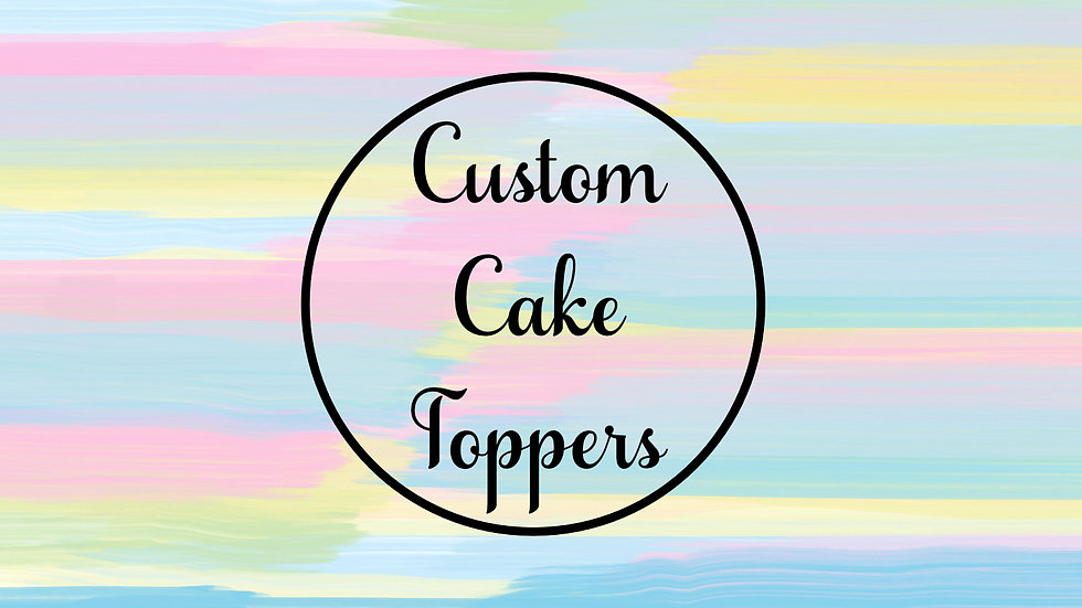 Cake Topper Payments From £3